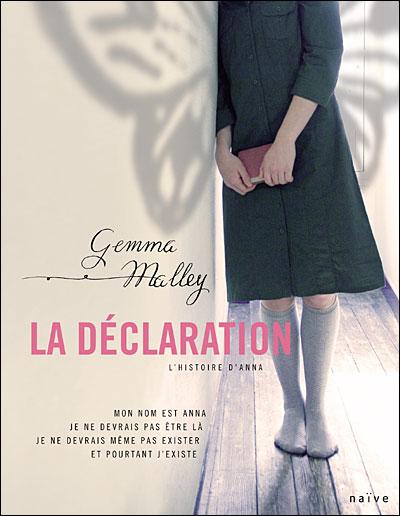 La Déclaration [ Trilogie complète : ] Gemma MALLEY