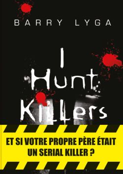 I hunt killers de Barry Lyga