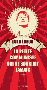 la-petite-communiste-qui-ne-souriait-jamais-de-lola-lafon