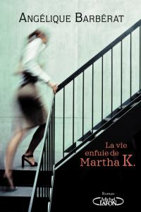 la_vie_enfuie_de_martha_k_hd